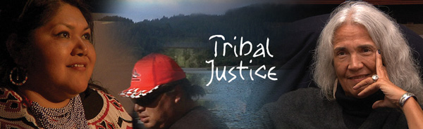 Makepeace Productions - Tribal Justice